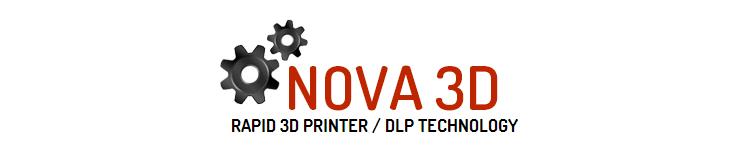 NOVA DLP 3D Printer