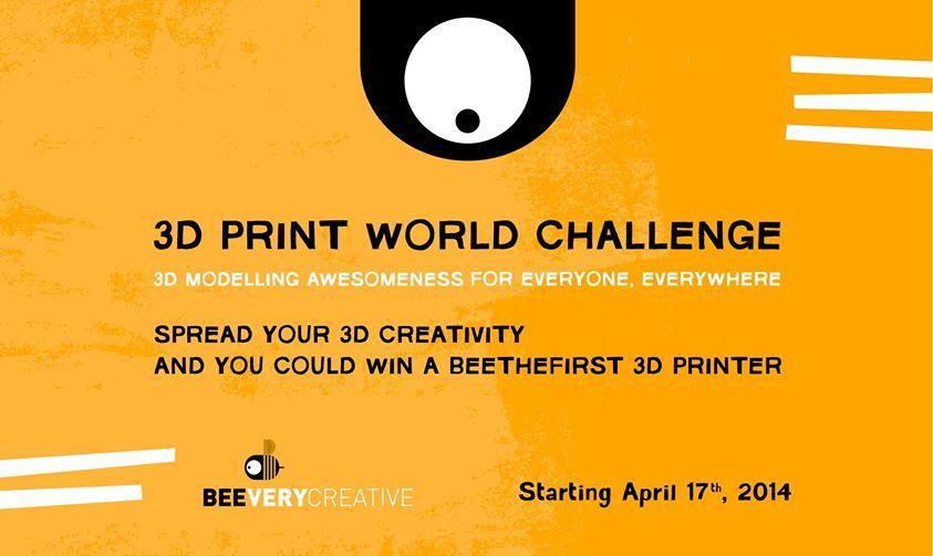 BEEVERYCREATIVE 3D Print World Challenge