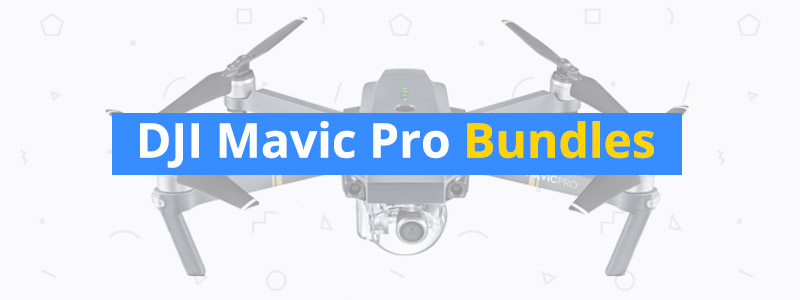 How to Save with DJI Mavic Pro Bundle Kits