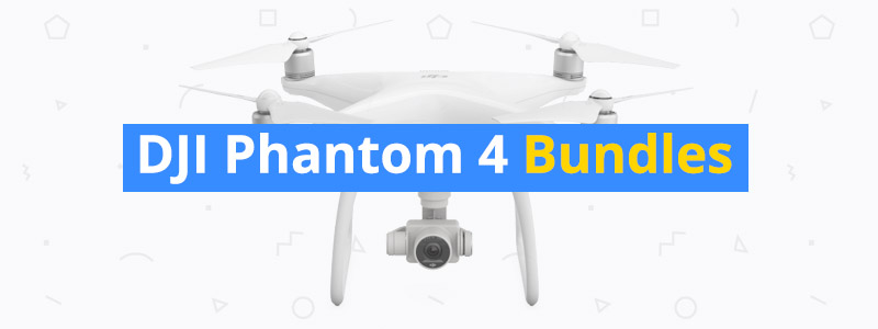 How to Save with DJI Phantom 4 Bundle Kits
