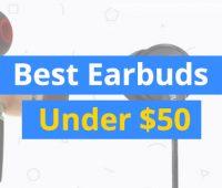 best-earbuds-under-50