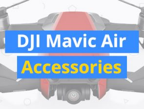 10 Best DJI Mavic Air Drone Accessories
