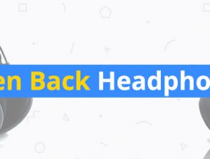 Best Open Back Headphones of 2018