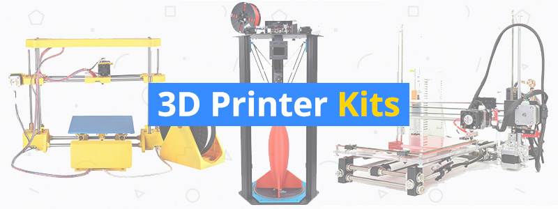 Best 3D Printer Kits of 2019