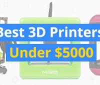 best-3d-printers-under-5000