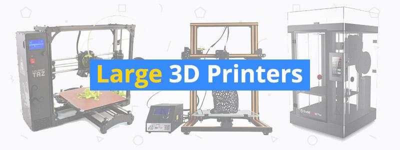 best-large-3d-printers