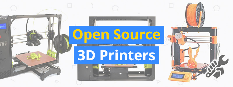 Best Open Source 3D Printers