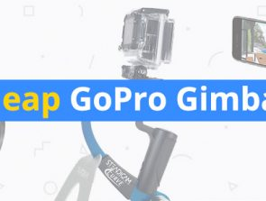 Best Cheap GoPro Gimbals and Stabilizers