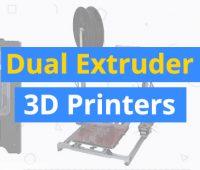 dual-extruder-3d-printers