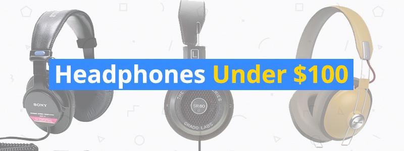 headphones-under-100