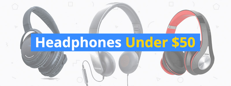 headphones-under-50