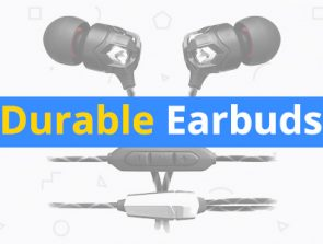 Most Durable Earbuds of 2019