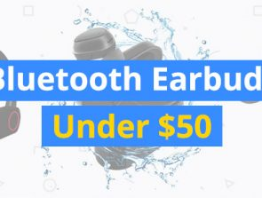 Best Bluetooth Earbuds Under $50