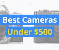 best-cameras-under-500