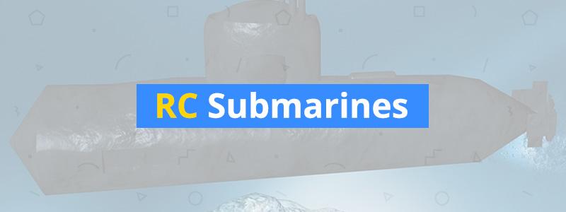 Best RC Submarines of 2019