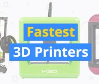 fastest-3d-printers