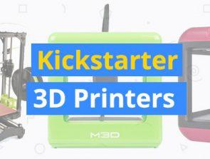 Best 3D Printers with Kickstarter Origins