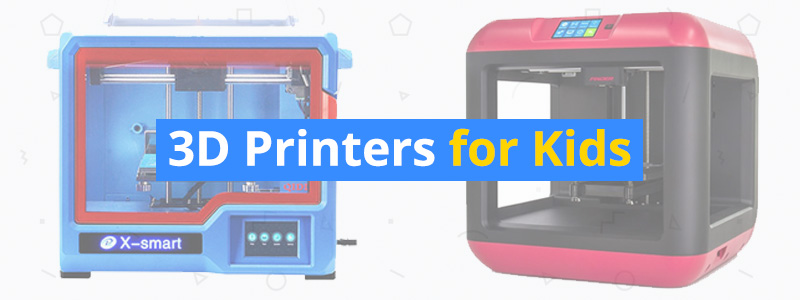 5 best 3d printers for kids affordable and safe 3d insider