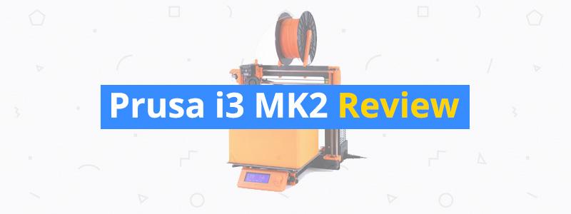 prusa-i3-mk2-review
