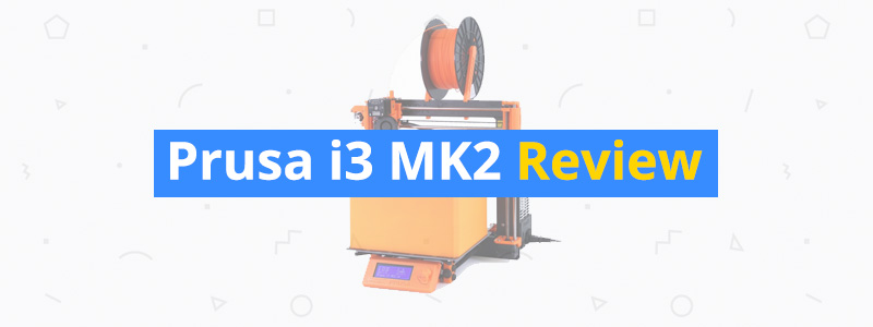 prusa-i3-mk2-review