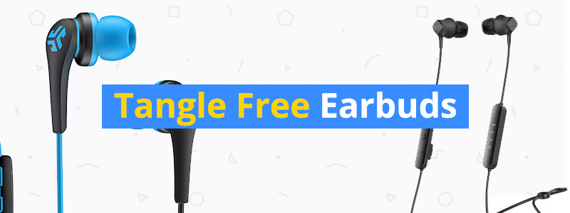 Best Tangle Free Earbuds of 2018