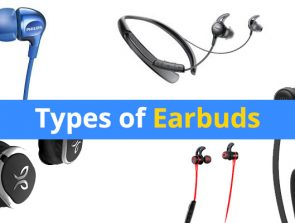 Types of Earbuds