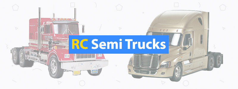 7 Best RC Semi-Trucks: 18 Wheeler Scale Semis - 3D Insider