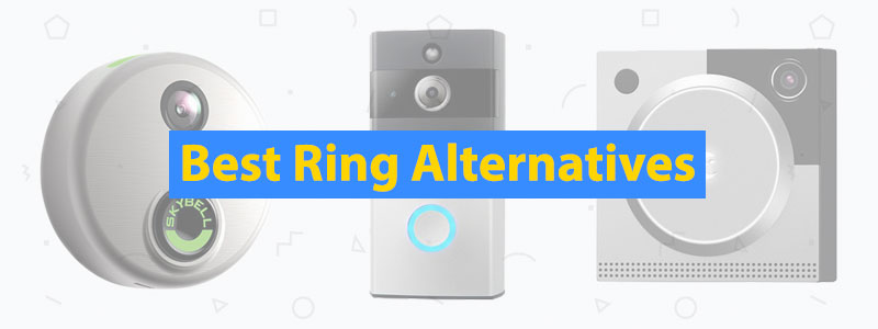 6 Best Ring Alternatives in 2019