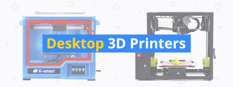 6 Best Desktop 3D Printers