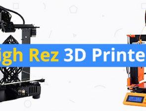 Best High-Resolution 3D Printers