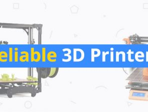 Best Workhorse 3D Printers: The Most Reliable 3D Printers
