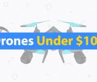 Drones-Under-$100