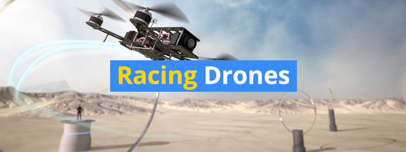 Fastest Racing Drones of 2019