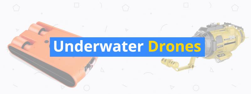 6 Best Underwater Drones of 2018