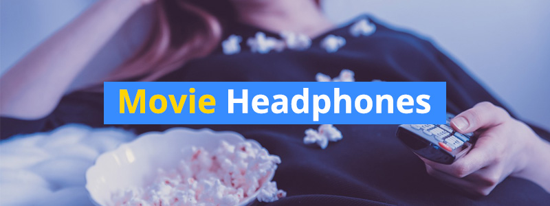 headphones-for-movies
