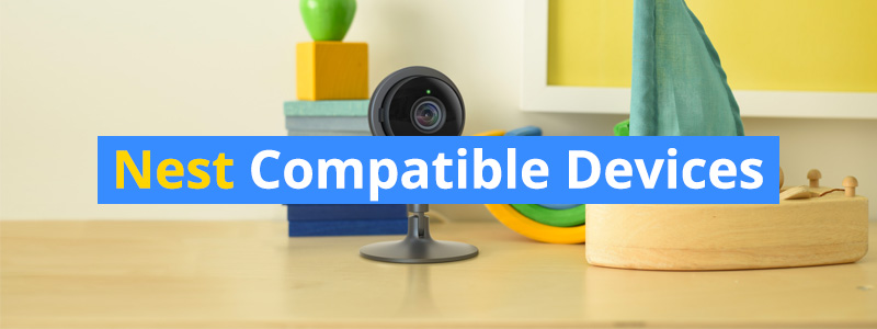 nest-compatible-devices