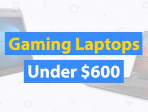 10 Best Gaming Laptops Under $600