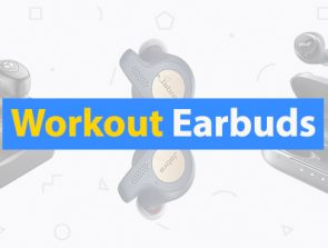 10 Best Workout Earbuds of 2018