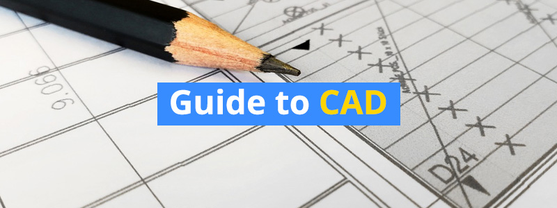 Beginner's Guide to Computer Aided Design (CAD)