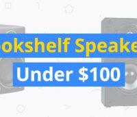 best bookshelf speakers under $100