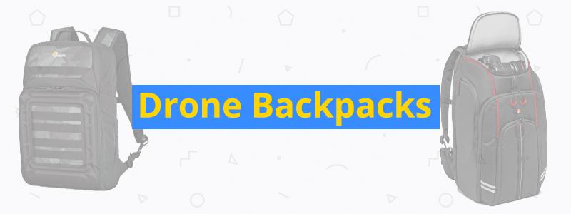 best drone backpacks