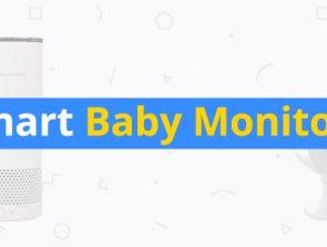 6 Best Smart Baby Monitors of 2018
