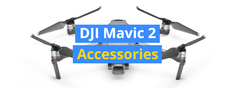 14 Best Accessories for the DJI Mavic 2