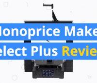 monoprice-maker-select-plus-review