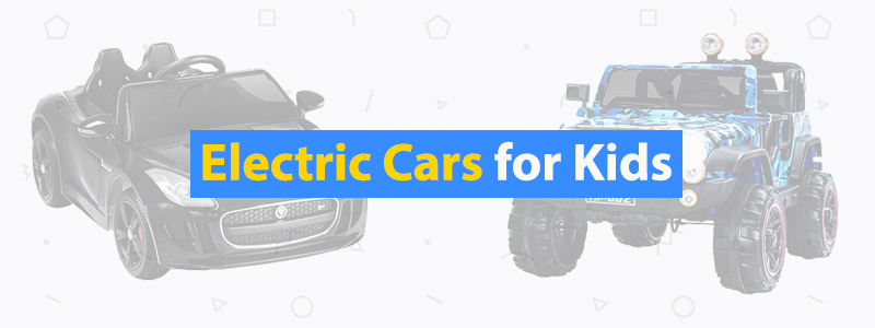 8 Best Electric Cars for Kids