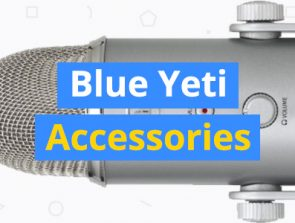11 Best Blue Yeti Accessories