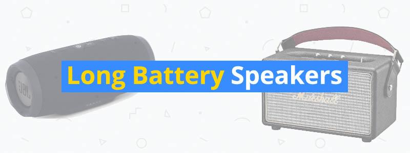10 Best Long Battery Speakers
