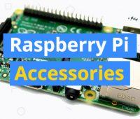 best-raspberry-pi-accessories
