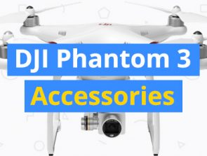 15 Best DJI Phantom 3 Accessories