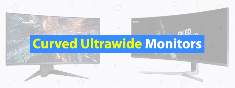 7 Best Curved Ultrawide Monitors